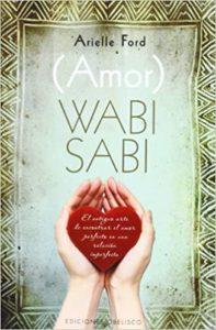 (Amor) Wabi Sabi (Arielle Ford)