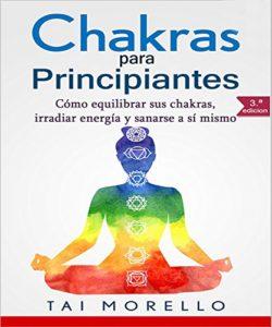 Chakras para Principiantes (Tai Morello)