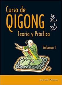 Curso de Qigong - Teoría y práctica (Jordi Via i Oliveras)