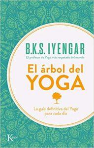 El árbol del yoga (B.K.S. Iyengar)