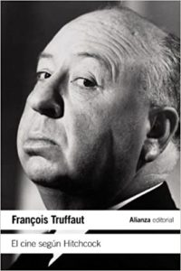 El cine según Hitchcock (François Truffaut)
