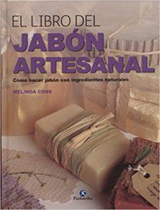 El libro del jabón artesanal (Melinda Coss)