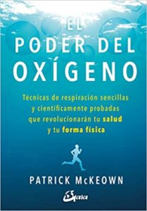 El poder del oxígeno (Patrick Mckeown)