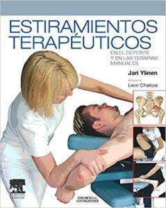 Estiramientos terapéuticos en el deporte y en las terapias manuales (J.J. Ylinen)