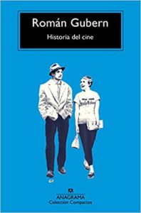 Historia del cine (Román Gubern)