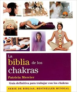 La biblia de los chakras (Patricia Mercier)