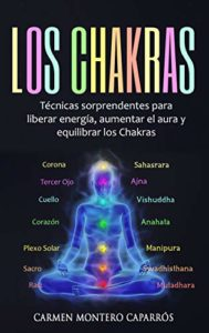 Los Chakras (Carmen Montero Caparros)