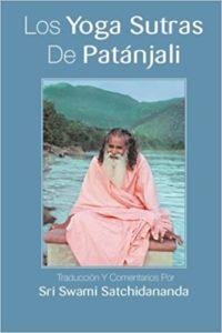 Los Yoga Sutras de Patanjali (Sri Swami Satchidananda)