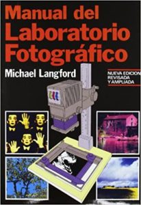 Manual del laboratorio fotográfico (Michael Langford)