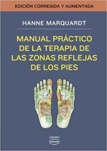 Manual práctico de la terapia de las zonas reflejas de los pies (Hanne Marquardt)
