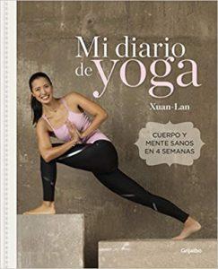 Mi diario de yoga - Cuerpo y mente sanos en 4 semanas (Xuan-Lan)