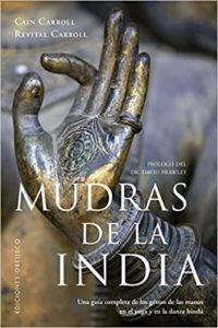 Mudras de la India (Cain Carroll, Revital Carroll)