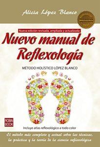 Nuevo manual de Reflexología (Alicia López Blanco)