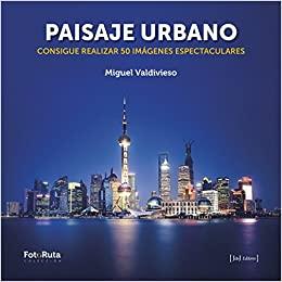 Paisaje urbano (Miguel Valdivieso Prieto)