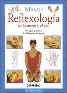 Reflexología de la mano y el pie (Equipo Susaeta)