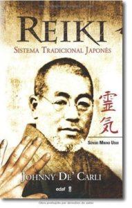 Reiki - Sistema tradicional japonés (Johnny De' Carli)