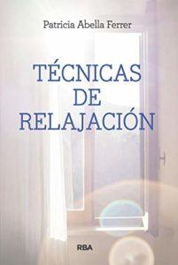 Técnicas de relajación (Patricia Tomoe Abella)